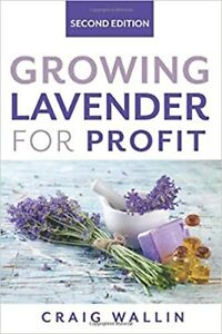 Growing-Lavender-for-Profit-Paperback-2020-by-Craig-Wallin
