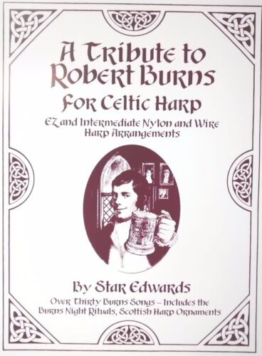 A Tribute to Robert Burns for Celtic Harp music book