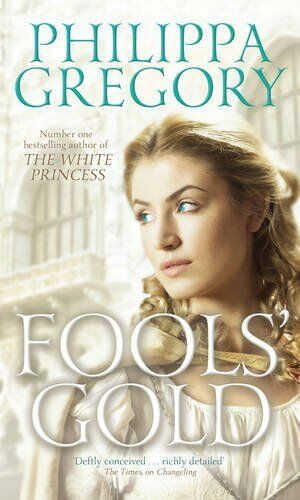 Fools' Gold (Order of Darkness 3),Philippa Gregory