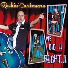 ROCKIN' CARBONARA We Did It Right CD rockabilly NEW