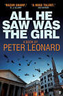 All He Saw Was The Girl by Peter A. Leonard (Paperback, 2011)