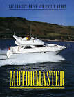 Motormaster by Pat Langley-Price, Philip Ouvry (Hardback, 1997)