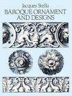 Baroque Ornament and Design by Jacques Stella (Paperback, 1988)