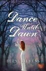 Dance until Dawn by Berni Stevens (Paperback, 2013)