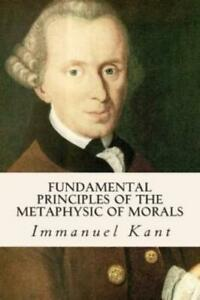 Fundamental-Principles-Of-The-Metaphysic-Of-Morals