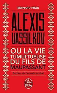Alexis-Vassilkov-ou-La-Vie-tumultueuse-du-fils-de-Maupas-Buch-Zustand-gut
