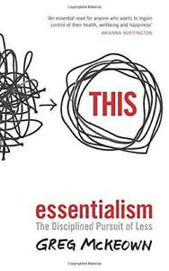 Essentialism-The-Disciplined-Pursuit-of-Less-by-McKeown-Greg-NEW-Book-Paper