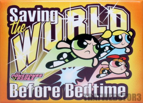 The Powerpuff Girls Saving The World Before Bedtime Magnet ~ Officially Licensed
