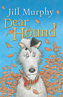 Dear Hound by Jill Murphy (Hardback, 2010)