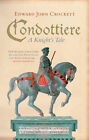 Condottiere by Edward J. Crockett (Paperback, 2006)