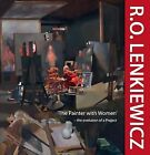 R.O. Lenkiewicz: 'The Painter with Women' - the Evolution of a Project by Francis Mallett, Anna Navas (Hardback, 2011)