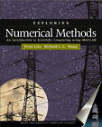 Exploring Numerical Methods: an Introduction to Scientific Computing Using MATLAB by Richard Wang, Peter Linz (Hardback, 2002)