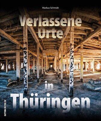 Verlassene Orte in Mitteldeutschland Schlösser Villen Bildband Bilder Fotos Buch