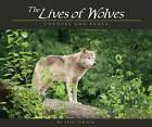 Lives of Wolves, Coyotes and Foxes by Stan Tekiela (Paperback, 2012)