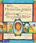 Jesus Storybook Bible: Biblia para Niños - Historias de Jesús : Cada historia susurra Su Nombre by Sally Lloyd-Jones (2008, Hardcover)