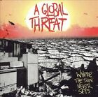 Where the Sun Never Sets * by A Global Threat (CD, Feb-2006, BYO Records)