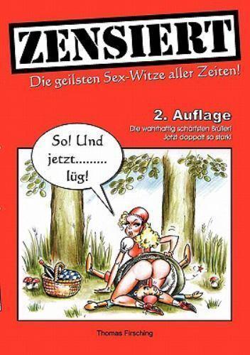 Zensiert : Die geilsten Sex-Witze aller Zeiten by Thomas