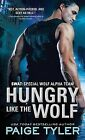 Hungry Like the Wolf by Paige Tyler (Paperback / softback, 2015)