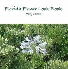 Florida Flower Look Book by Mary Warren (Paperback, 2009)