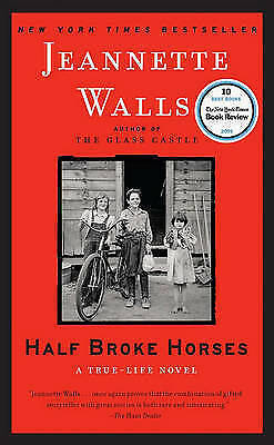 Walls, Jeannette : Half Broke Horses