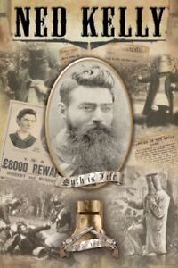 NED-KELLY-POSTER-Such-Is-Life-bushranger-collage-NEW