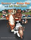 Desiree and Daisy Mae and All That Love 9781468561463 by Barbara Varacchi Book
