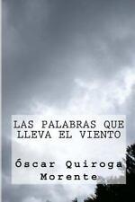 Las Palabras Que Lleva el Viento by Óscar Morente (2016, Paperback)