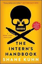 The Intern's Handbook: A John Lago Thriller Kuhn, Shane Paperback