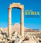 Lens on Syria by Daniel Demeter (Hardback, 2016)