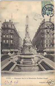 69 - cpa - LYON - Monument élevé à la Mémoire du Président Carnot a56V2zKy-09154712-884843639