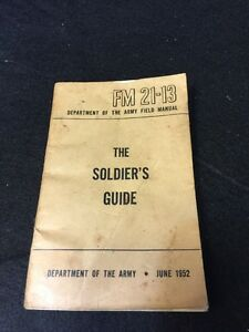 the soldier s guide 1952 fm 21 13 army field manual korean war ebay rh ebay com army field sanitation guide army field guide for spill response
