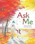 Ask Me by Bernard Waber 9780547733944 (hardback 2015)