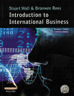 Introduction to International Business by Bronwen Rees, Katalin Illes, Stuart Wall (Paperback, 2001)