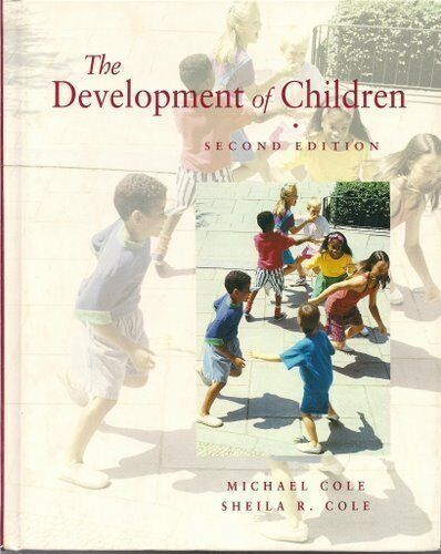 The Development of Children,Michael Cole, Sheila R. Cole- 9780716722380