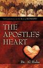 The Apostle's Heart by Al Huba (Paperback / softback, 2007)
