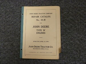 John Deere Type W 111 113 Engine Parts Catalog Manual Book No55 R