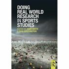 Doing Real World Research in Sports Studies by Taylor & Francis Ltd (Paperback, 2013)