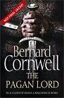 The Warrior Chronicles 07. The Pagan Lord von Bernard Cornwell (2013)