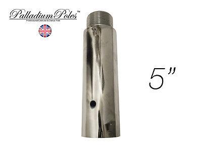 Palladium Poles™ 12.5cm 125mm 5/'/'  Extension for 45mm Pole Dancing Pole