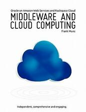 Middleware and Cloud Computing : Oracle on Amazon, Rackspace and Rightscale...