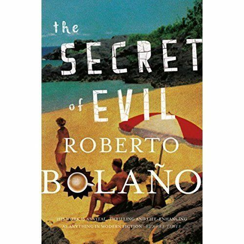 1 of 1 - The Secret of Evil, Bolano, Roberto, New Book