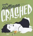 Crashed by Timothy Hallinan (CD-Audio, 2012)