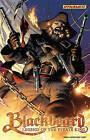 Blackbeard: Legend of the Pyrate King: Legend of the Pyrate King by Eduardo Sanchez, Robert Place Napton, Greg Hale, Jamie Nash (Paperback, 2010)