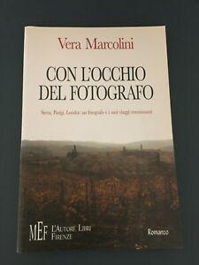 LIBRO-CON-L-039-OCCHIO-DEL-FOTOGRAFO-VERA-MOARCOLINI-MEF-2004