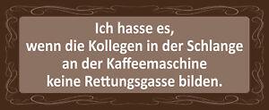 Kollegen Rettungsgasse An Coffee Machines Shield Metal Tin Sign 10 X 27 CM K1966