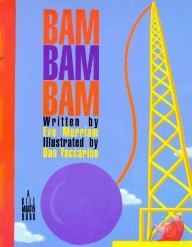 Bam Bam Bam By Eve Merriam 1998 Trade Paperback Revised Edition For Sale Online Ebay