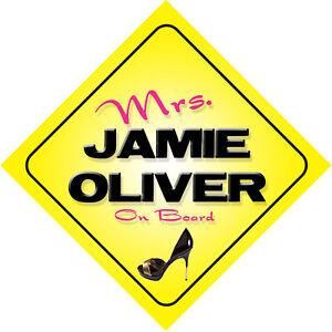 Mrs-Jamie-Oliver-On-Board-Novelty-Car-Sign
