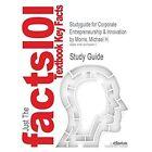 Studyguide for Corporate Entrepreneurship & Innovation by Morris, Michael H., ISBN 9780538478922 by Cram101 Textbook Reviews (Paperback / softback, 2014)