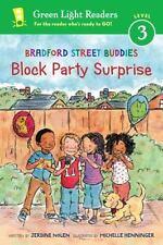 Bradford Street Buddies: Block Party Surprise (Green Light Readers Level 3)