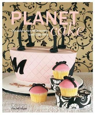 """Planet Cake"""" Die schönsten Motivtorten und Cupcakes"""" von Paris Cutler"""